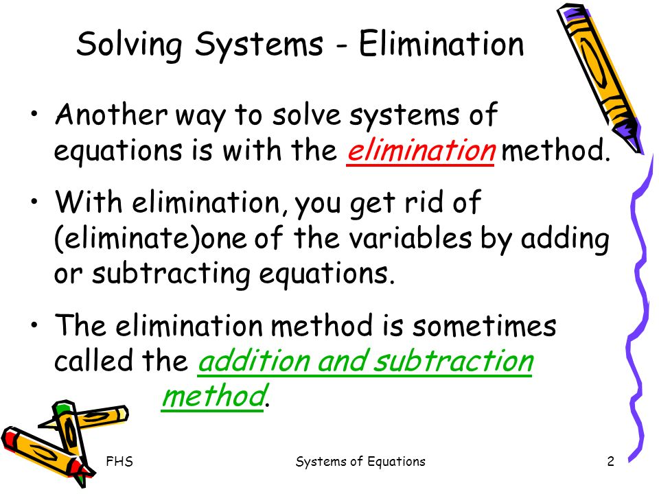 Solving Systems - Elimination