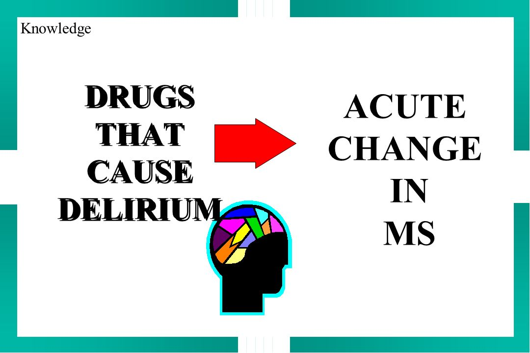 DRUGS THAT CAUSE DELIRIUM