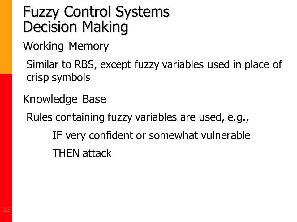 Fuzzy Control Systems Decision Making