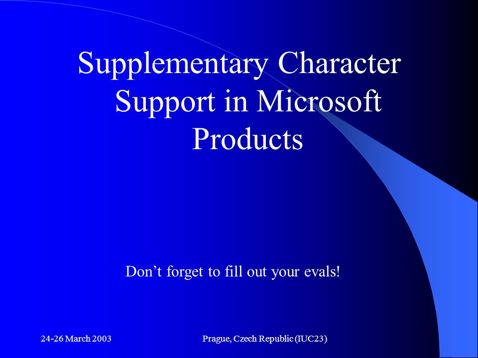 Supplementary Character Support in Microsoft Products