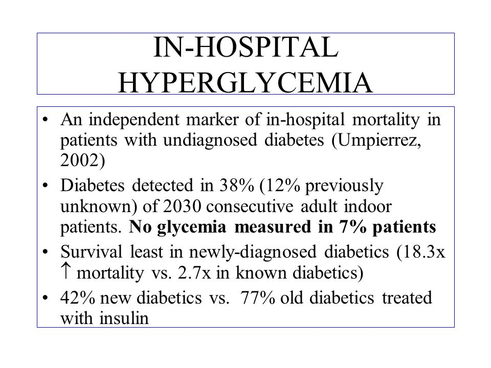 IN-HOSPITAL HYPERGLYCEMIA