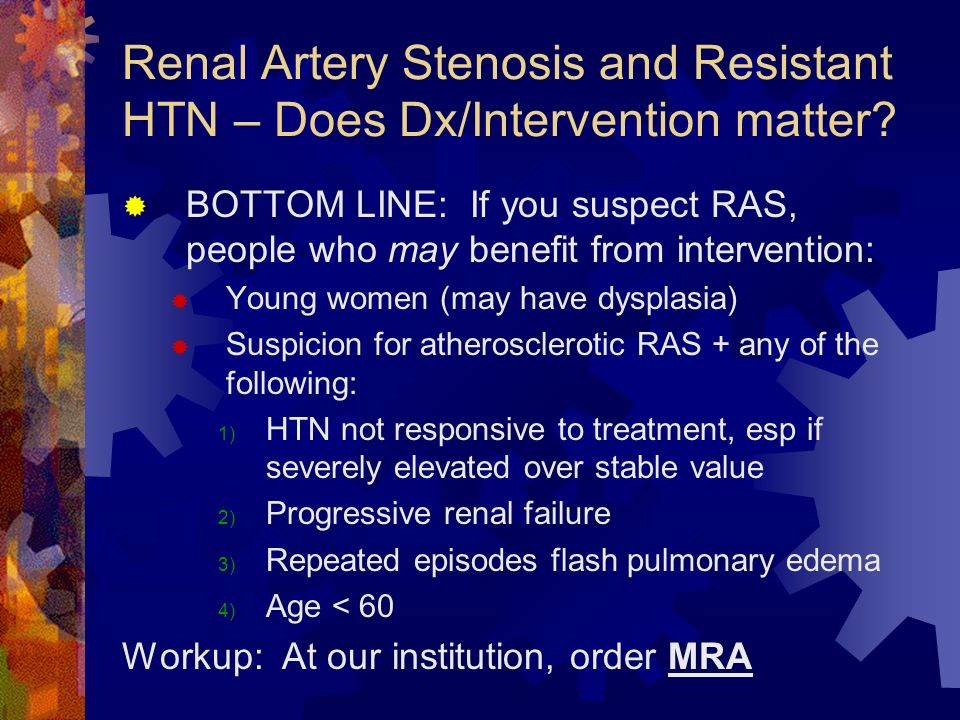 Renal Artery Stenosis and Resistant HTN – Does Dx/Intervention matter