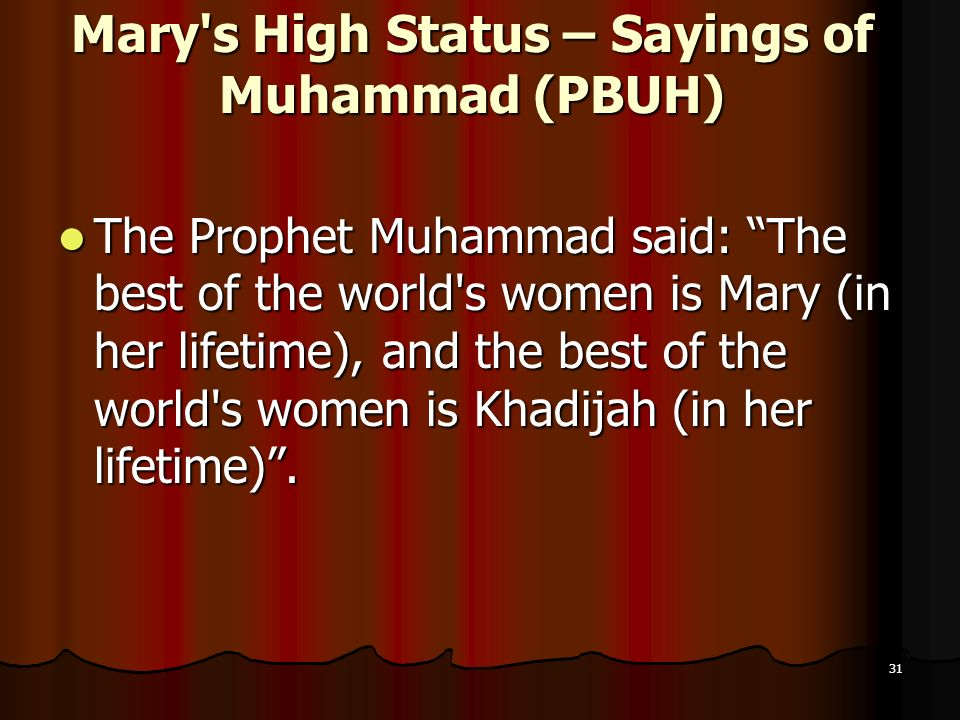 Mary s High Status – Sayings of Muhammad (PBUH)