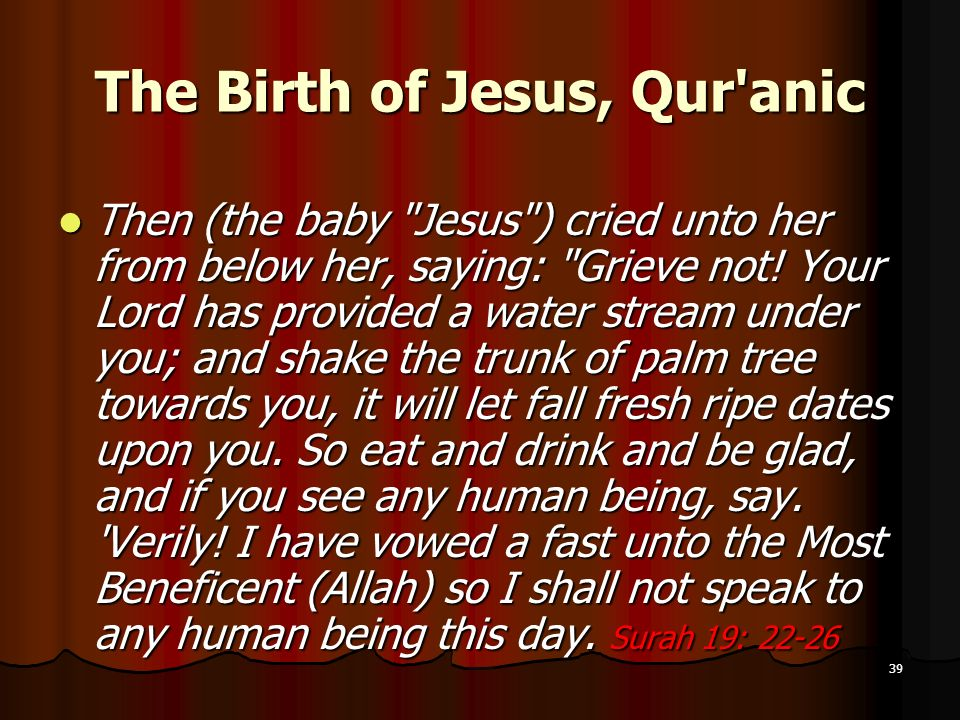 The Birth of Jesus, Qur anic