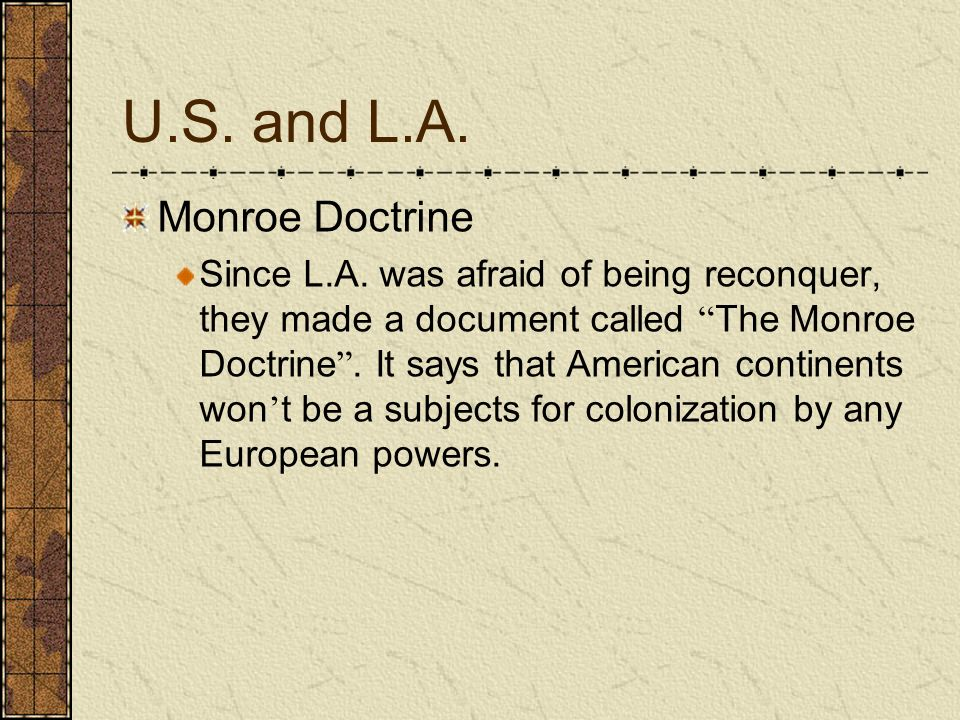 U.S. and L.A. Monroe Doctrine