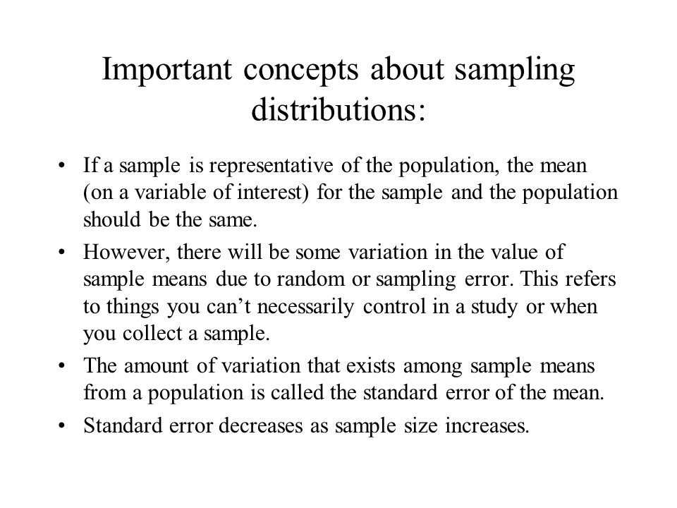 Important concepts about sampling distributions: