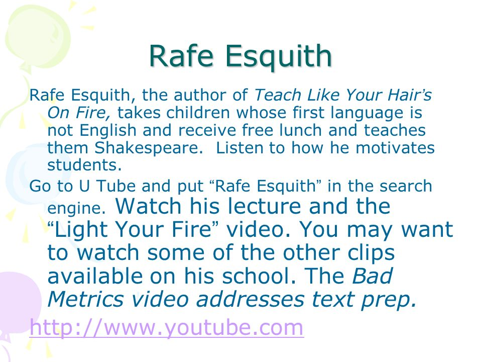 Rafe Esquith http://www.youtube.com