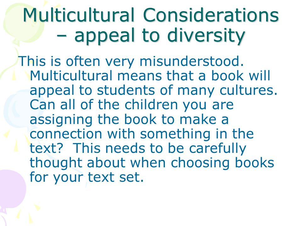 Multicultural Considerations – appeal to diversity