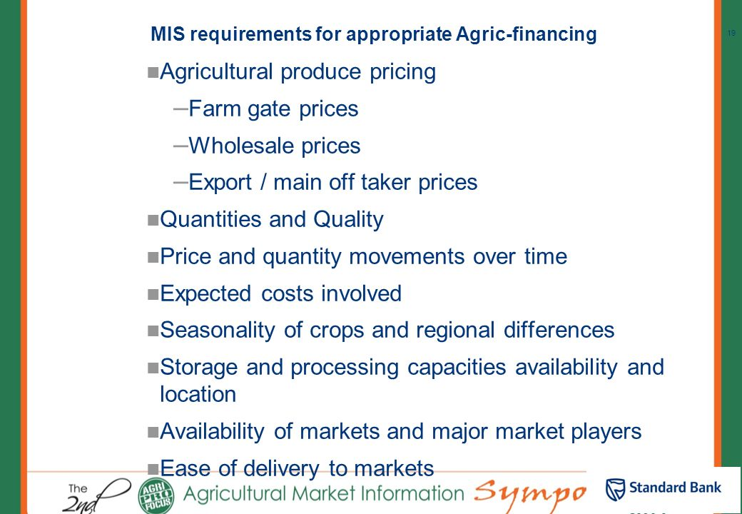 MIS requirements for appropriate Agric-financing