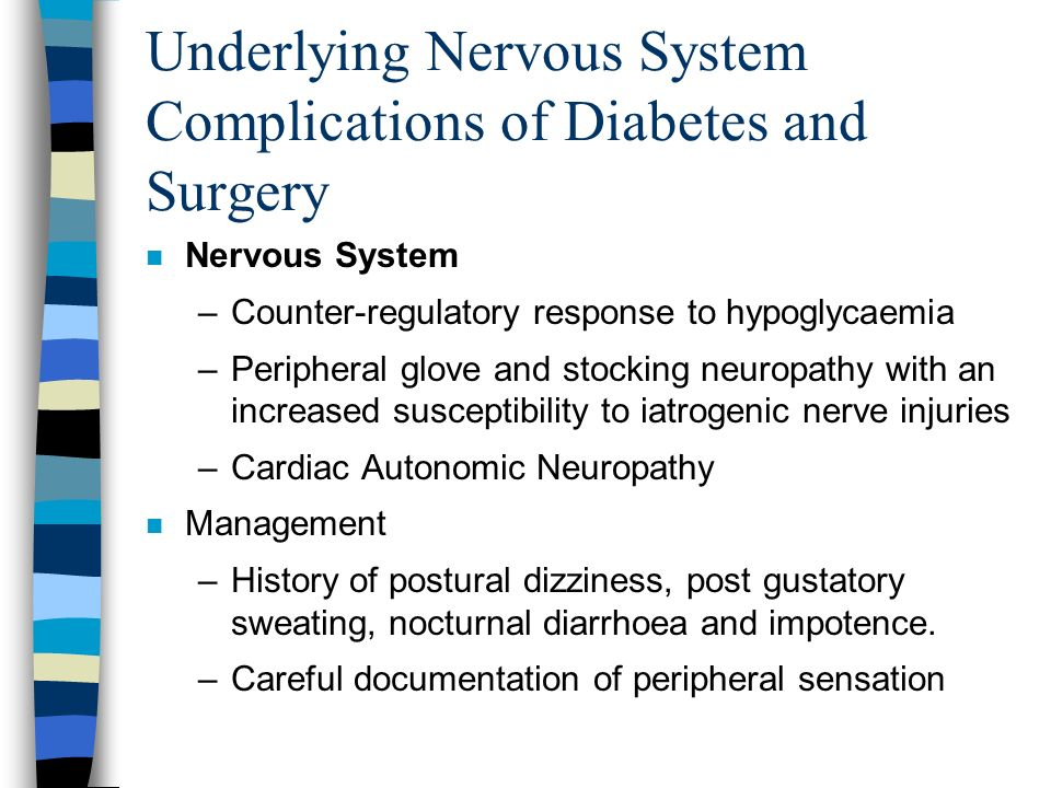 Underlying Nervous System Complications of Diabetes and Surgery