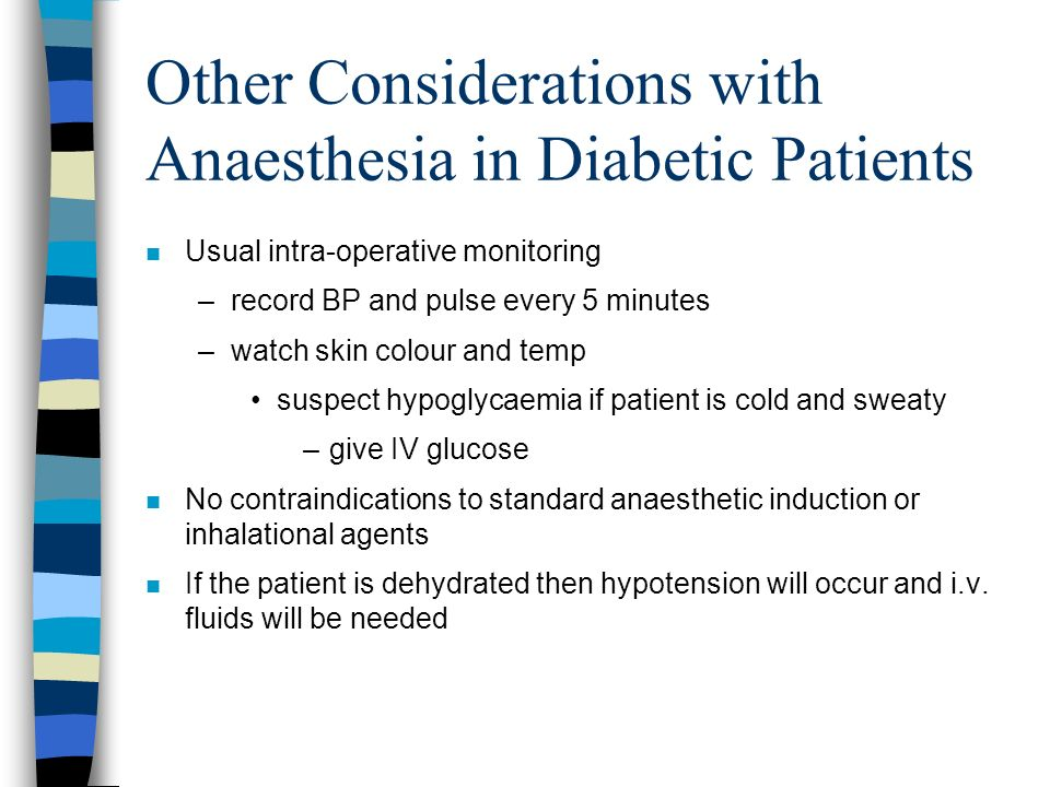 Other Considerations with Anaesthesia in Diabetic Patients