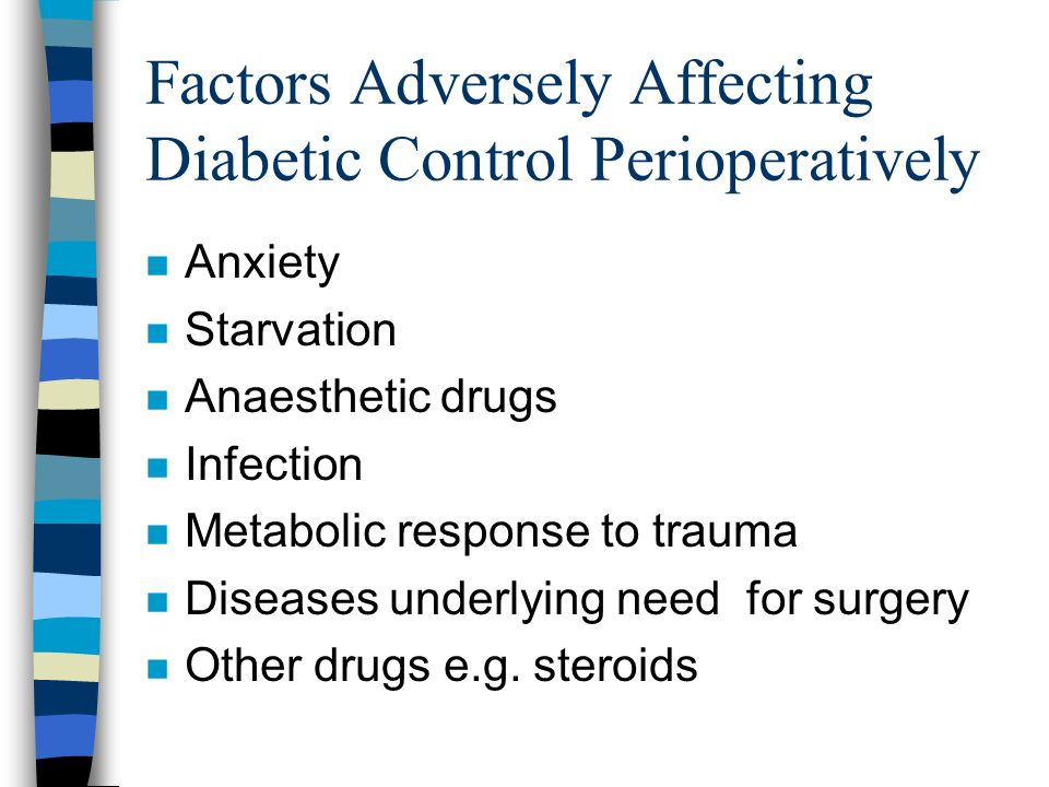 Factors Adversely Affecting Diabetic Control Perioperatively