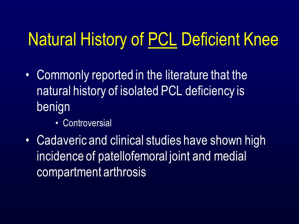 Natural History of PCL Deficient Knee