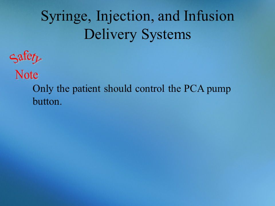 Syringe, Injection, and Infusion Delivery Systems