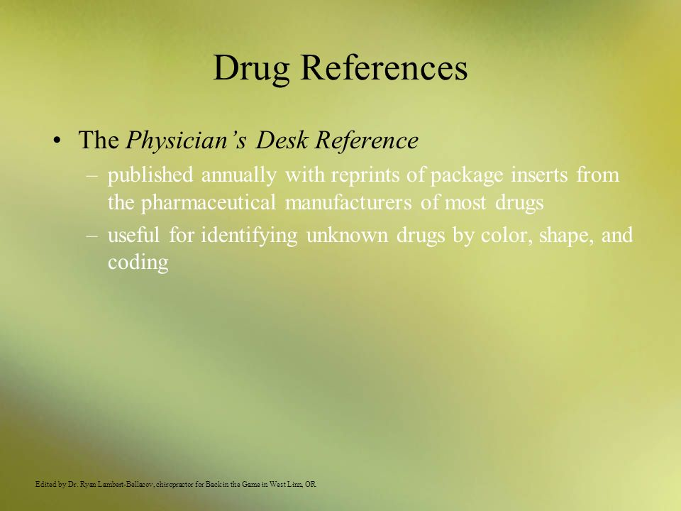 Drug References The Physician's Desk Reference