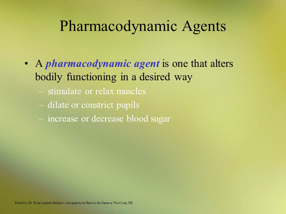 Pharmacodynamic Agents