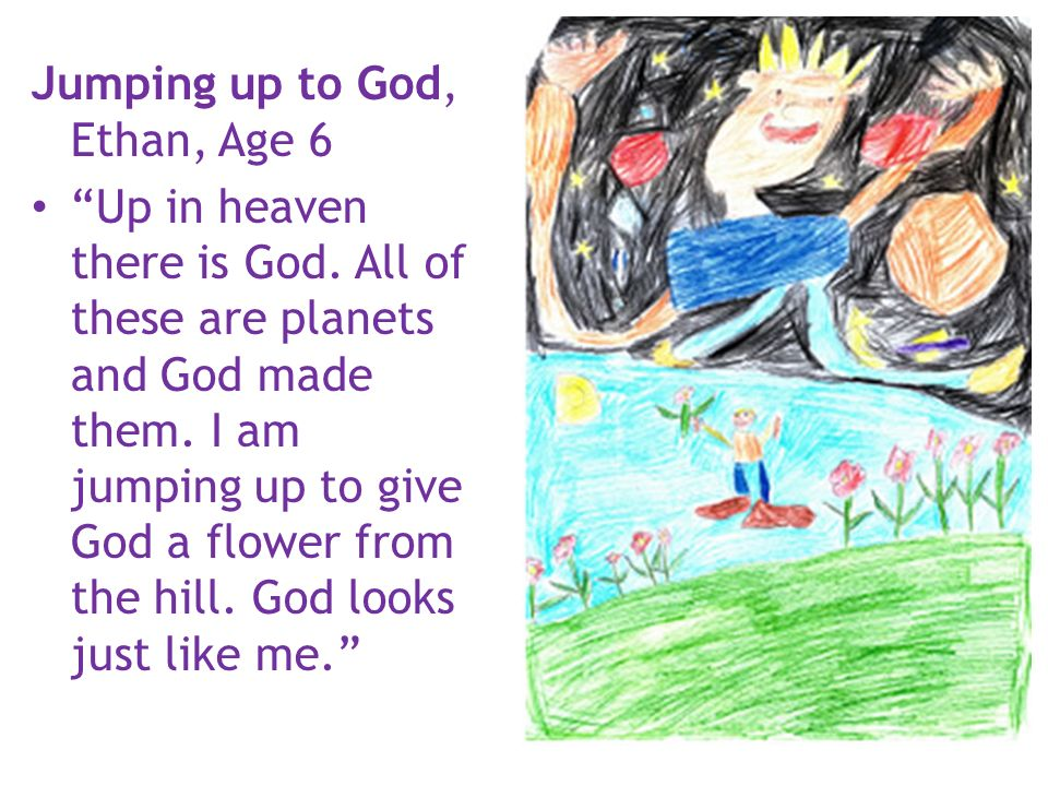 Jumping up to God, Ethan, Age 6