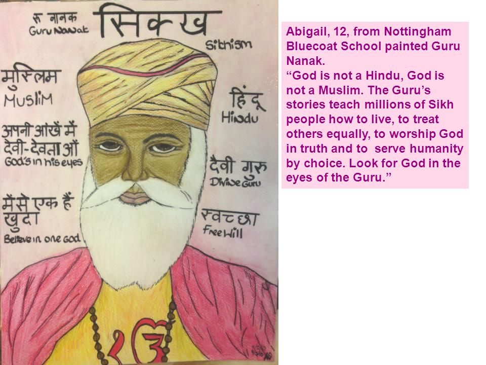 Abigail, 12, from Nottingham Bluecoat School painted Guru Nanak.