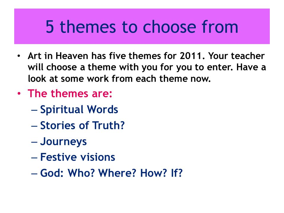 5 themes to choose from The themes are: Spiritual Words