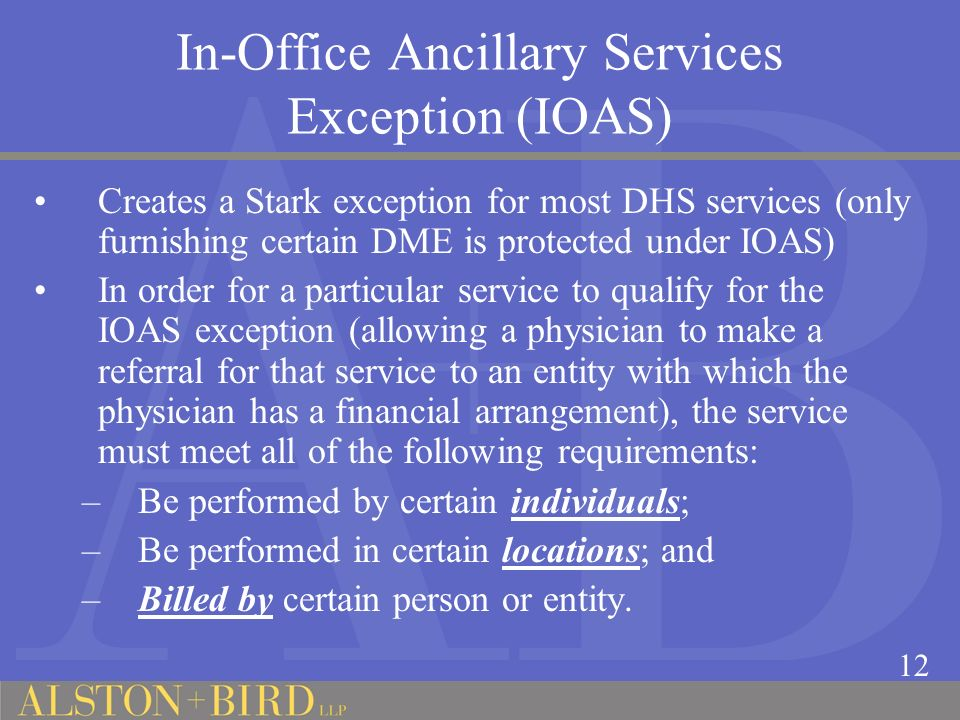In-Office Ancillary Services Exception (IOAS)
