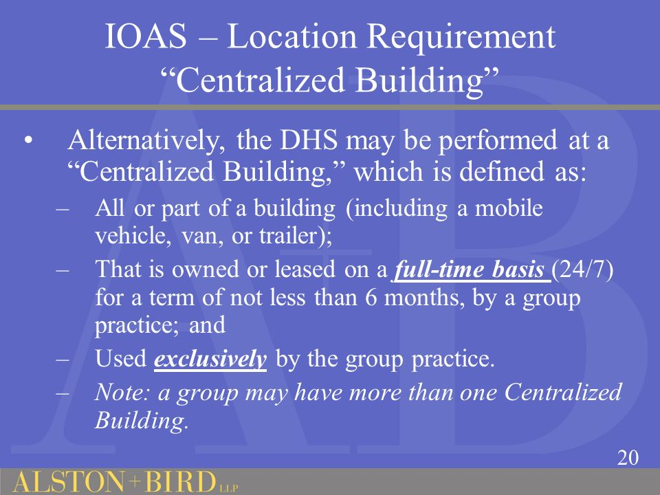 IOAS – Location Requirement Centralized Building