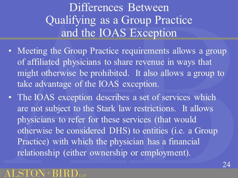 Differences Between Qualifying as a Group Practice and the IOAS Exception