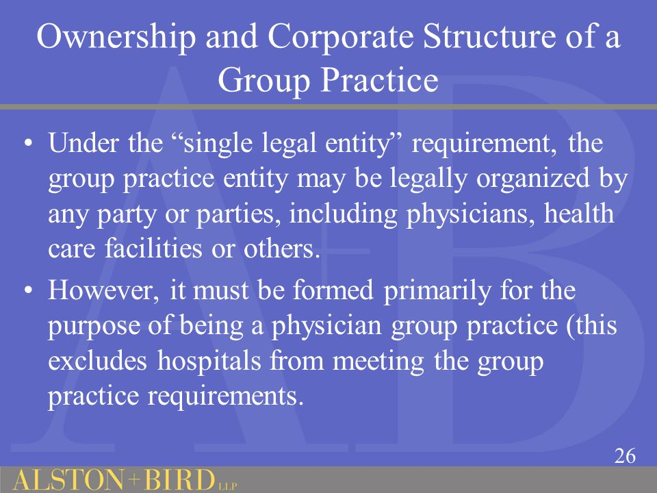 Ownership and Corporate Structure of a Group Practice