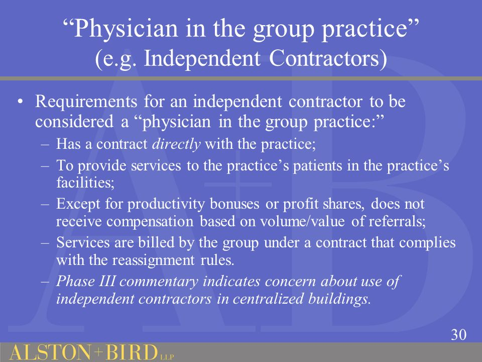 Physician in the group practice (e.g. Independent Contractors)