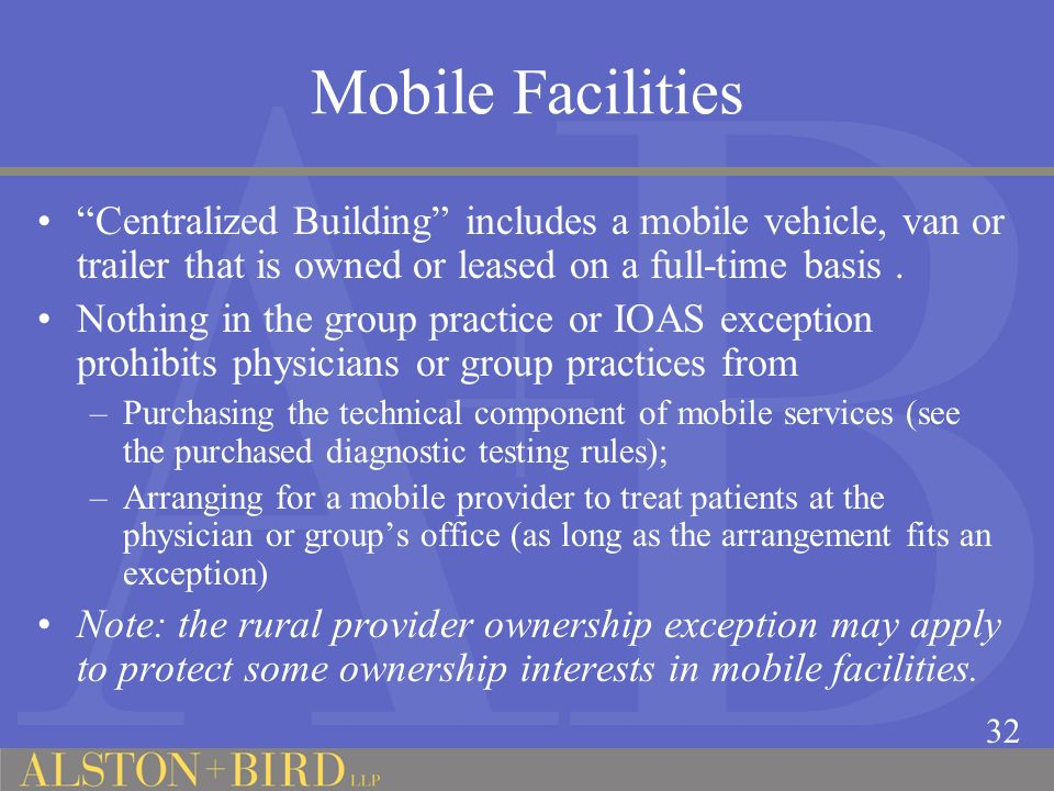 Mobile Facilities Centralized Building includes a mobile vehicle, van or trailer that is owned or leased on a full-time basis .