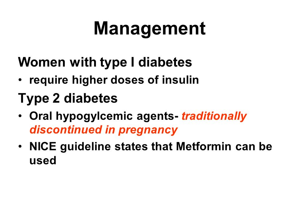 Management Women with type I diabetes Type 2 diabetes