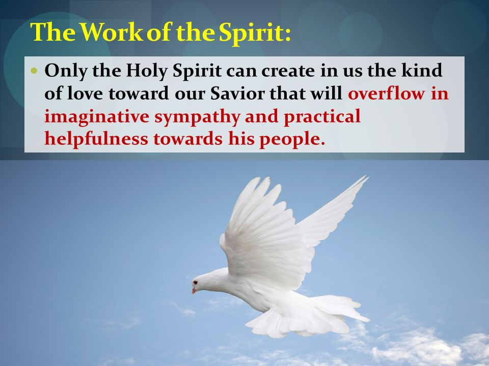 The Work of the Spirit: