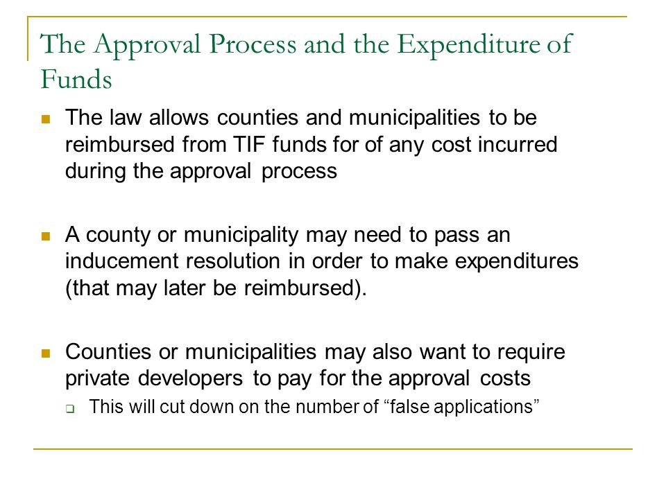 The Approval Process and the Expenditure of Funds