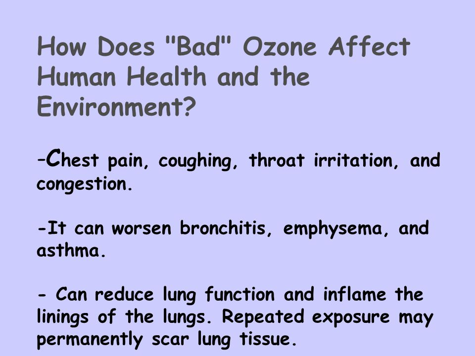 How Does Bad Ozone Affect Human Health and the Environment