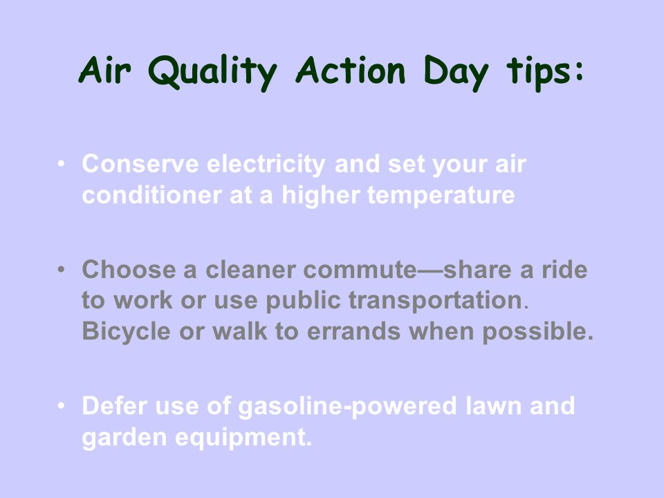 Air Quality Action Day tips: