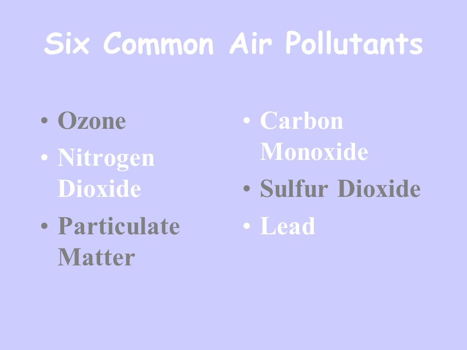 Six Common Air Pollutants