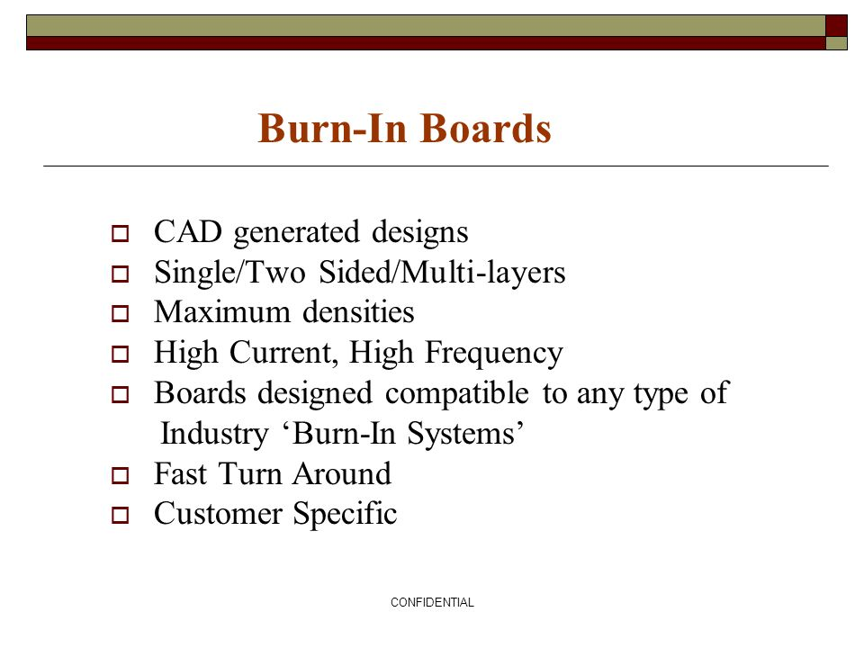 Burn-In Boards CAD generated designs Single/Two Sided/Multi-layers