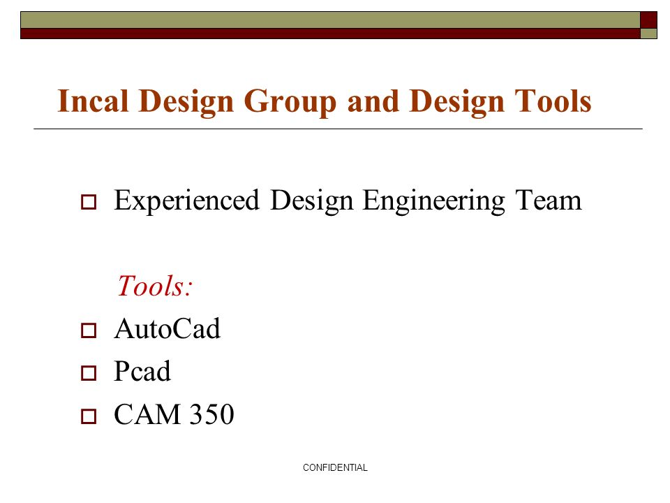 Incal Design Group and Design Tools