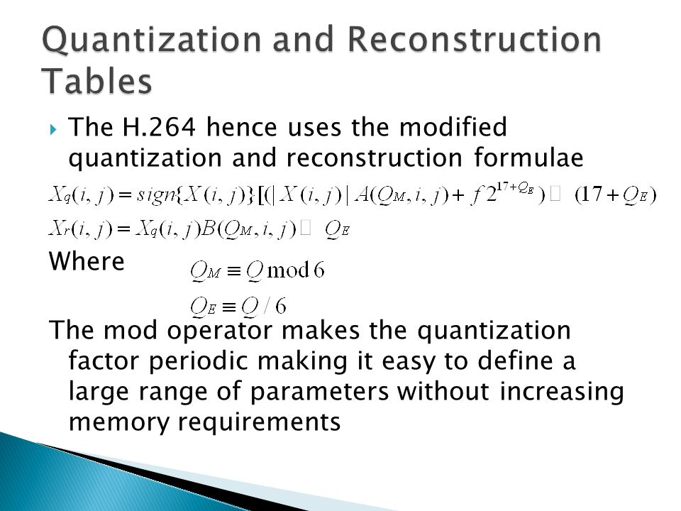 Quantization and Reconstruction Tables