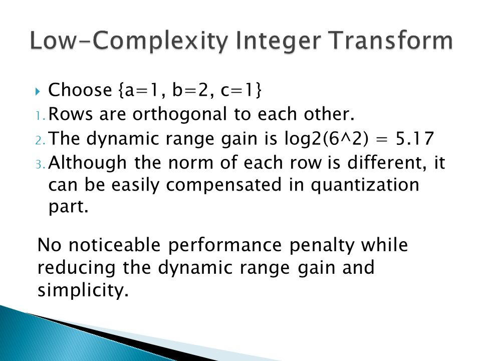 Low-Complexity Integer Transform