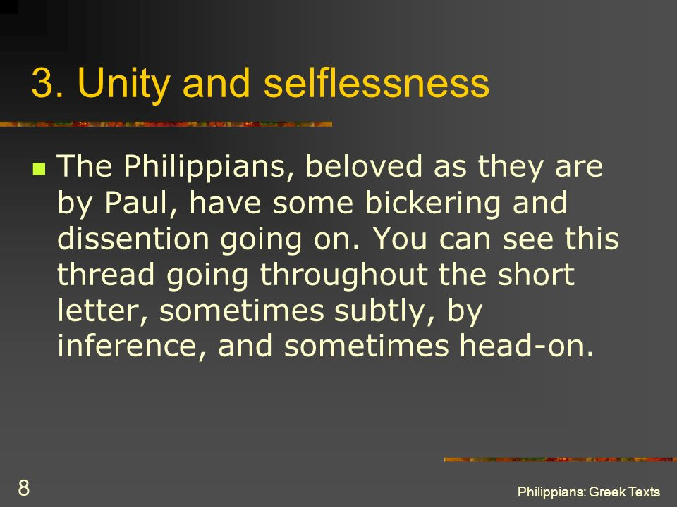 3. Unity and selflessness