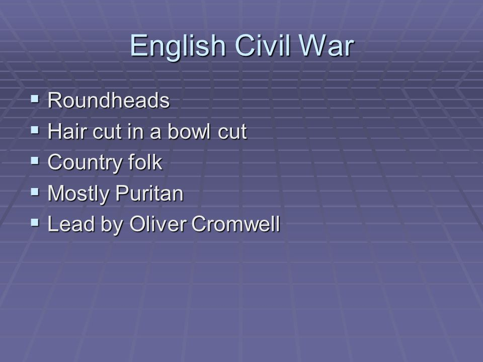 English Civil War Roundheads Hair cut in a bowl cut Country folk