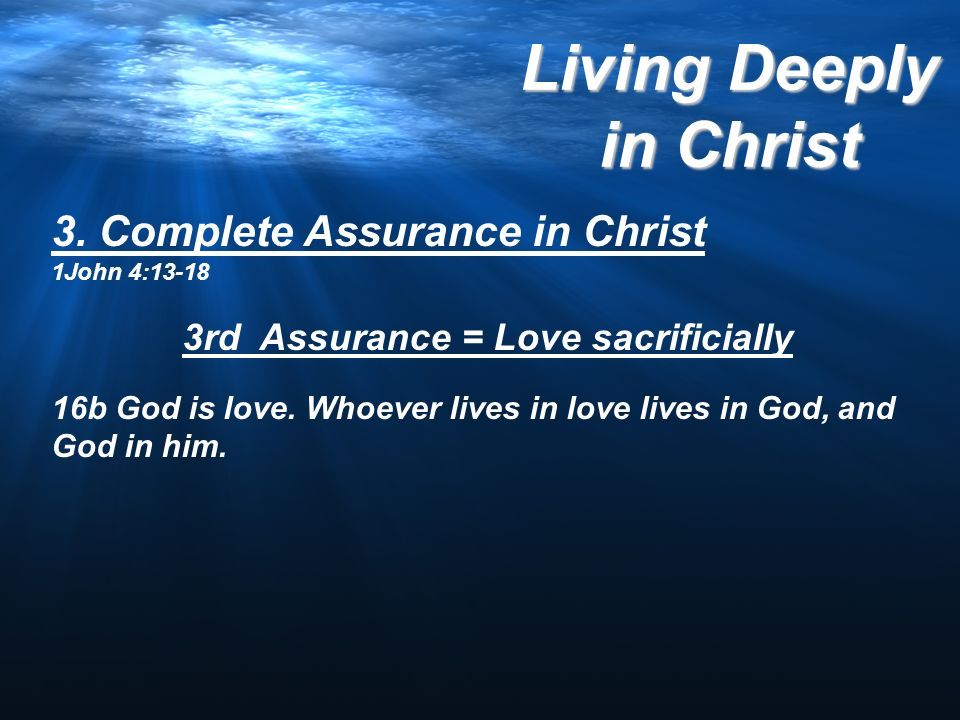 3rd Assurance = Love sacrificially