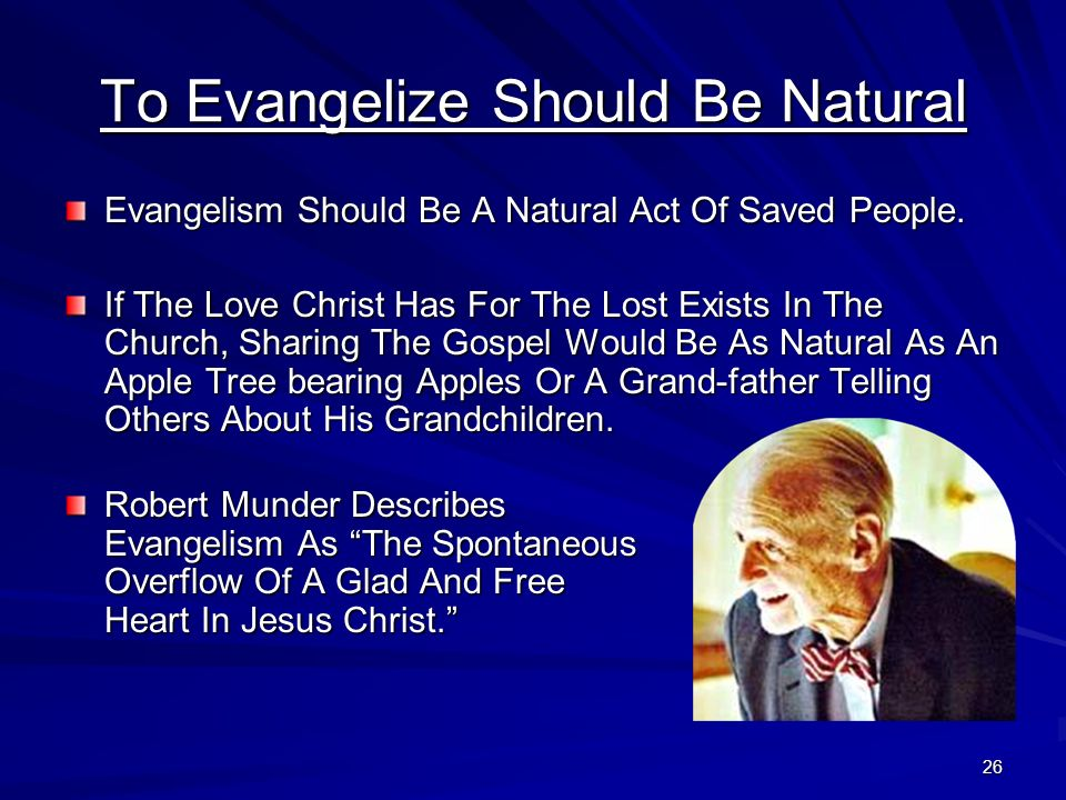 To Evangelize Should Be Natural