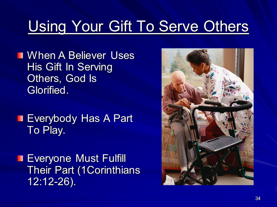 Using Your Gift To Serve Others