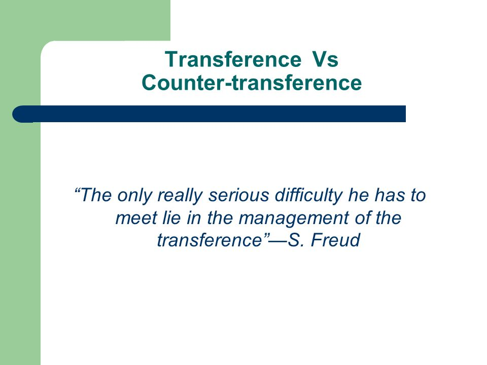 Transference Vs Counter-transference