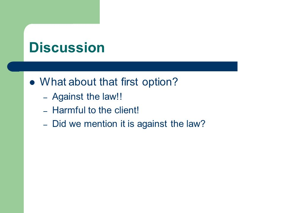 Discussion What about that first option Against the law!!