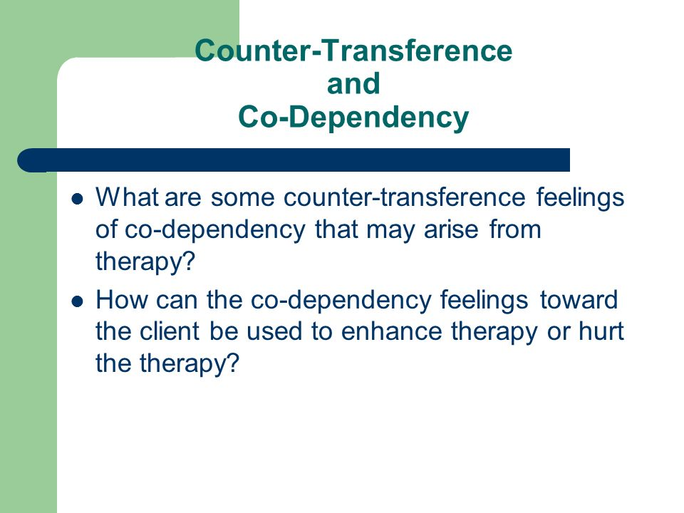 Counter-Transference and Co-Dependency