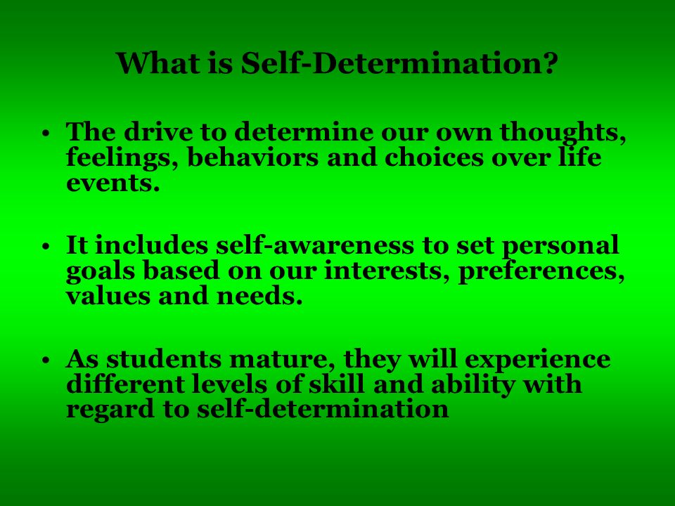 What is Self-Determination
