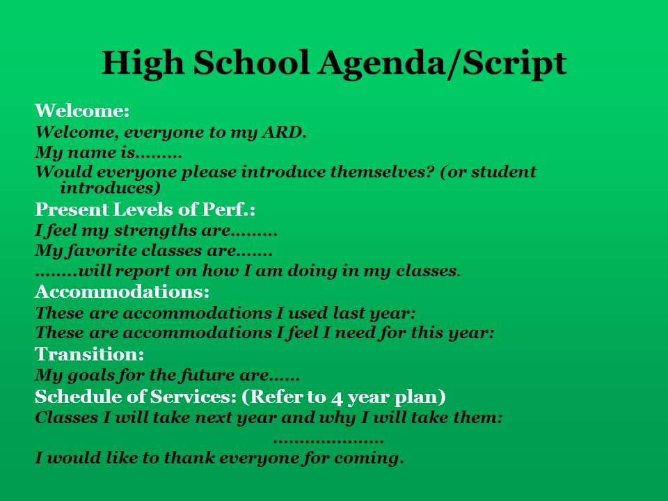 High School Agenda/Script