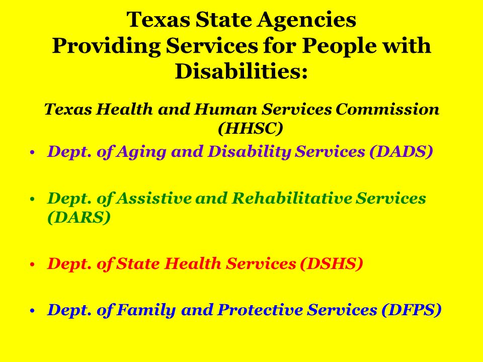 Texas State Agencies Providing Services for People with Disabilities: